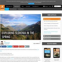 Exploring Slovenia in the spring