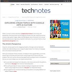Exploring STEAM Topics with Google Arts & Culture