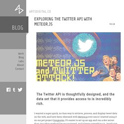Exploring the Twitter API with Meteor.js by Paul Fernandez