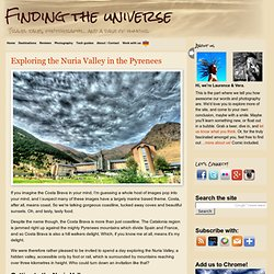 Exploring the Nuria Valley in the Pyrenees