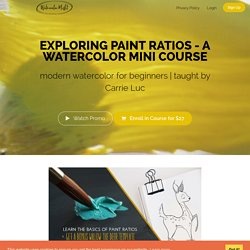 Exploring Watercolor Paint Ratios- A Mini Watercolor Workshop