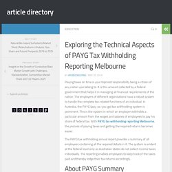 Exploring the Technical Aspects of PAYG Tax Withholding Reporting Melbourne