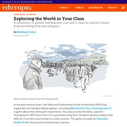Games: Exploring the World in Your Class