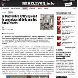 Le 8 novembre 1892 explosait le commissariat de la rue des Bons-Enfants