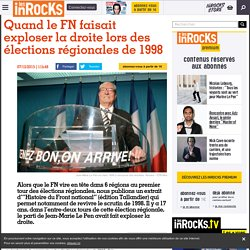 Quand le FN faisait exploser la droite lors des élections régionales de 1998