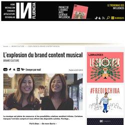 L'explosion du brand content musical