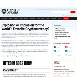 Explosion or Implosion for the World's Favorite Cryptocurrency?