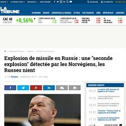 Explosion de missile en Russie
