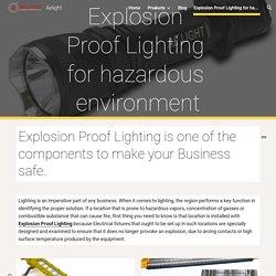 Aelight - Explosion Proof Lighting for hazardous environment