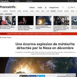 Une énorme explosion de météorite détectée par la Nasa en décembre