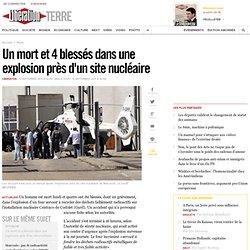 Explosion près du site nucléaire de Marcoule (Gard), risque de fuite radioactive