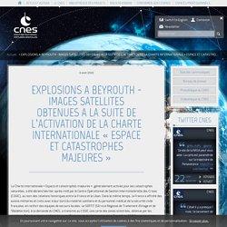 EXPLOSIONS A BEYROUTH - IMAGES SATELLITES OBTENUES A LA SUITE D