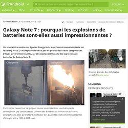 Galaxy Note 7 : pourquoi les explosions de batteries sont-elles aussi impressionnantes ?
