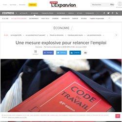 Une mesure explosive pour relancer l'emploi - L'Express L'Expansion