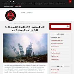 Dr. Ronald Culbreth: CIA involved with explosives found on 9/11 - GovernmentSecrets.com