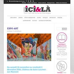 EXPO-ART - Dordogne Ici et Là