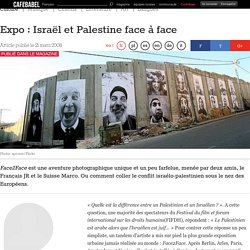 Expo : Israël et Palestine face à face
