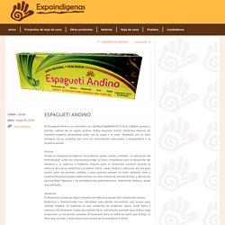 Expoindigenas » ESPAGUETI ANDINO