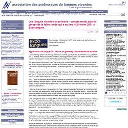 Les langues vivantes en primaire - compte rendu dans la presse de la table ronde qui a eu lieu le 2 février 2011 à Expolangues