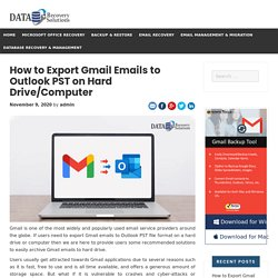 How to Export Gmail Emails to Outlook PST on Hard Drive/Computer