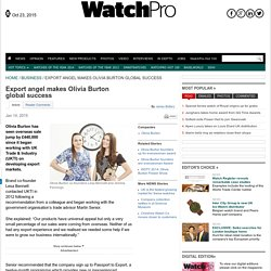 Export angel makes Olivia Burton global success