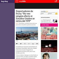 """Exportadores de fruta: """"No veo ningún efecto si Estados Unidos se retira del TPP"""""""