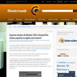 Exportar meshes de Blender 2.64 a Second Life: ¿Cómo exportar un objeto con textura?