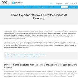 Cómo Exportar Mensajes de la Mensajería de Facebook