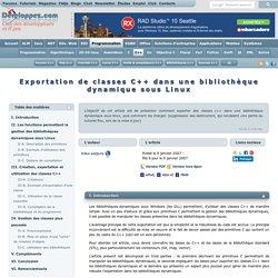 Exportation de classes C++ dans une bibliothèque dynamique sous Linux