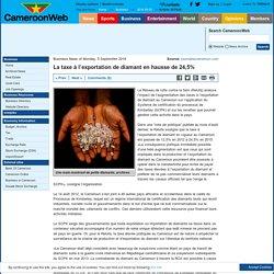 La taxe à l'exportation de diamant en hausse de 24,5%