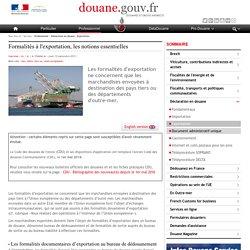 Formalités à l'exportation, les notions essentielles