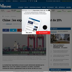Chine: les exportations dégringolent de 25%