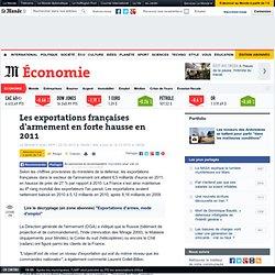 Les exportations françaises d'armement en forte hausse en 2011