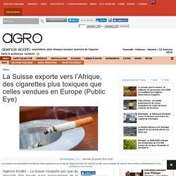 La Suisse exporte vers l'Afrique, des cigarettes plus toxiques que celles vendues en Europe (Public Eye)