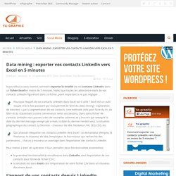 Data mining : exporter vos contacts LinkedIn vers Excel en 5 minutes