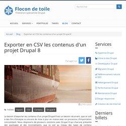 Exporter en CSV les contenus d'un projet Drupal 8