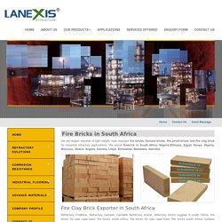 Fire bricks exporter in South Africa, Nigeria, Egypt, Kenya, Ghana, Ethiopia, Algeria, Zimbabwe, Zambia