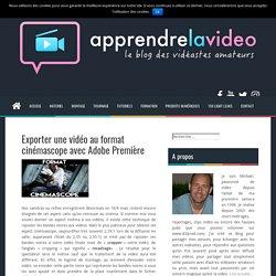 Exporter une vidéo au format cinémascope