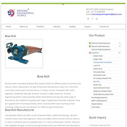 Textile Machinery Bow Roll Supplier