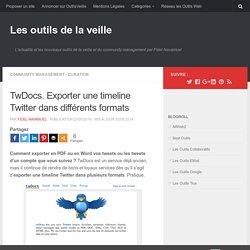 TwDocs. Exporter une timeline Twitter dans différents formats