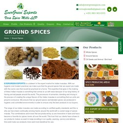 Most Reliable Ground Spices Exporter in India – Evergreen Exports