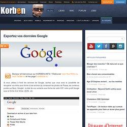 Exportez vos données Google