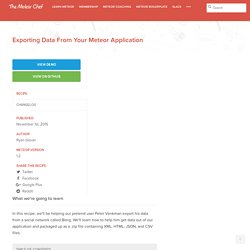 Exporting Data From Your Meteor Application