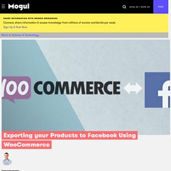 Exporting your Products to Facebook Using WooCommerce