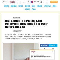 Un livre expose les photos censurées par Instagram