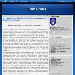 Exposé sur le Grade et sur la Planche Traçée du Grade de Maître Maçon de Marque