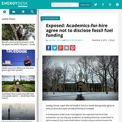 Exposed: Academics-for-hire agree not to disclose fossil fuel funding
