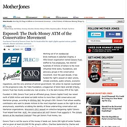 Exposed: The Dark-Money ATM of the Conservative Movement