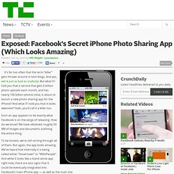 Exposed: Facebook's Secret iPhone Photo Sharing App (Which Looks Amazing)