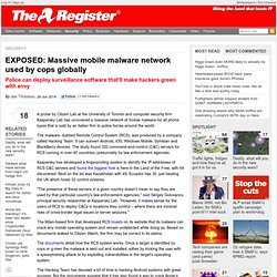 EXPOSED: Massive mobile malware network used by cops globally